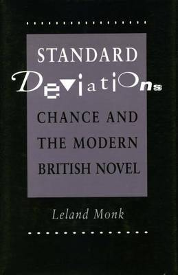 Standard Deviations: Chance and the Modern British Novel