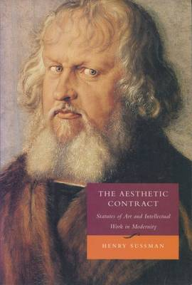 The Aesthetic Contract: Statutes of Art and Intellectual Work in Modernity