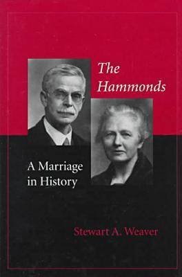 The Hammonds: A Marriage in History