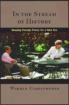 In the Stream of History: Shaping Foreign Policy for a New Era