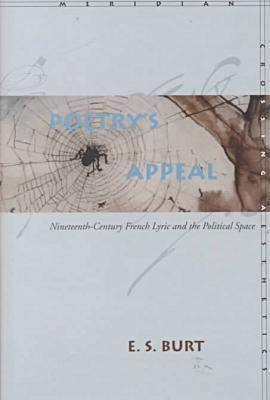 Poetry's Appeal: Nineteenth-Century French Lyric and the Political Space