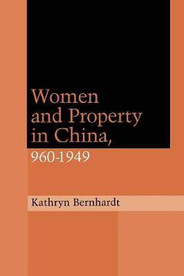 Women and Property in China, 960-1949