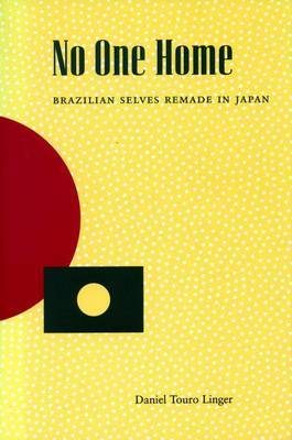 No One Home: Brazilian Selves Remade in Japan