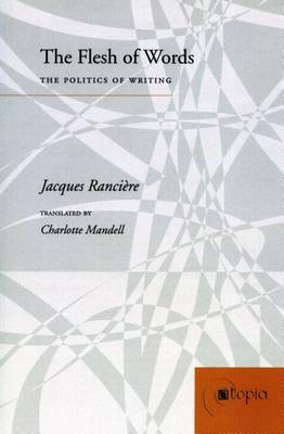 The Flesh of Words: The Politics of Writing