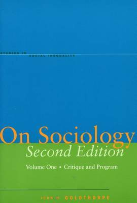 On Sociology Second Edition Volume One: Critique and Program