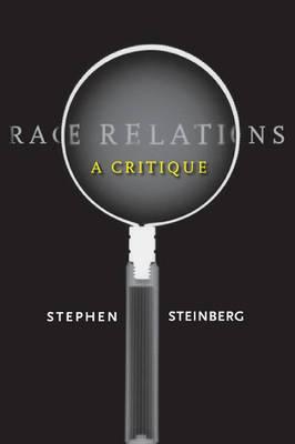 Race Relations: A Critique