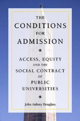 The Conditions for Admission: Access, Equity, and the Social Contract of Public Universities