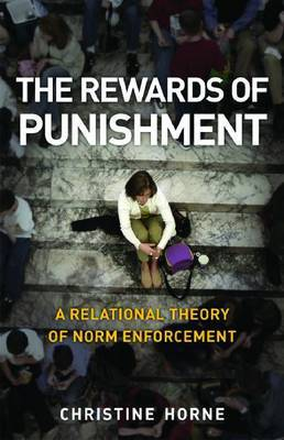 The Rewards of Punishment: A Relational Theory of Norm Enforcement