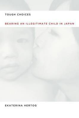 Tough Choices: Bearing an Illegitimate Child in Japan