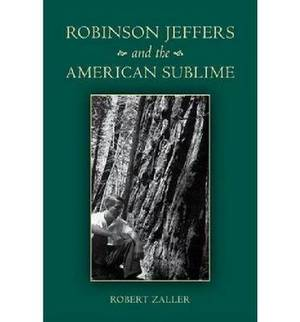 Robinson Jeffers and the American Sublime