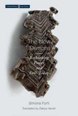New Demons: Rethinking Power and Evil Today