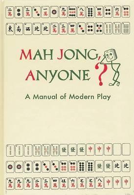Mah Jong, Anyone? the Game