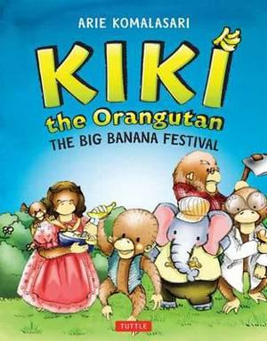 Kiki the Orangutan: The Big Banana Festival