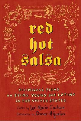 Red Hot Salsa: Bilingual Poems on Being Young and Latino in the United States