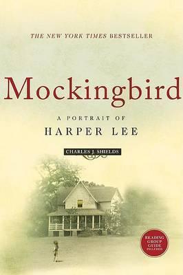 Mockingbird: A Portrait of Harper Lee