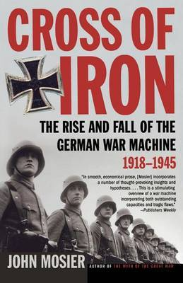 The Rise and Fall of the German War Machine, 1918-1945
