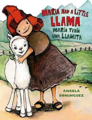 Maria Had a Little Llama / Mar a Ten a Una Llamita