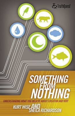 Something from Nothing: Understanding What You Believe About Creation and Why