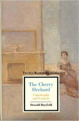 The Cherry Orchard: Catastrophe and Comedy