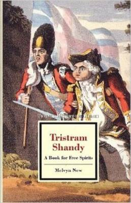 Tristram Shandy: A Book for Free Spirits