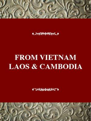 From Vietnam, Laos, and Cambodia: A Refugee Experience in the United States