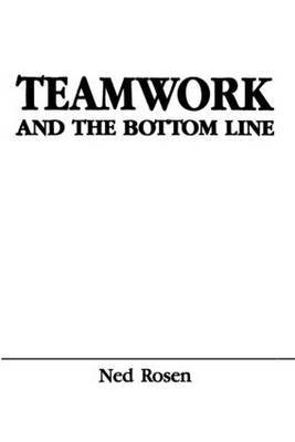 Teamwork and the Bottom Line: Groups Make a Difference