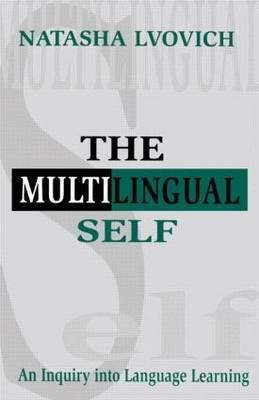 Multilingual Self: Inquiry into Language Learning