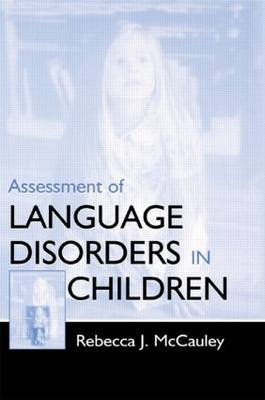 Assessment of Language Disorders in Children
