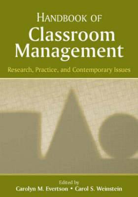Handbook of Classroom Management: Research, Practice and Contemporary Issues