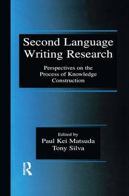 Second Language Writing Research: Perspectives on the Process of Knowledge Construction