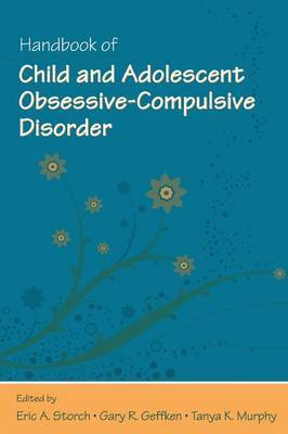 Handbook of Child and Adolescent Obsessive-Compulsive Disorder