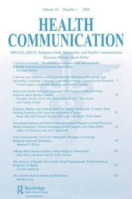 Religious Faith, Spirituality, and Health Communication: A Special Issue of Health Communication