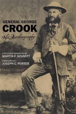 General George Crook: His Autobiography
