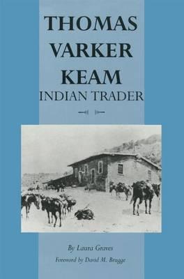 Thomas Varker Keam: Indian Trader