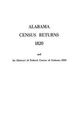 Alabama Census Returns 1820 - Genealogical Publishing