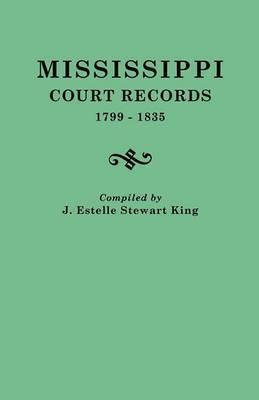 Mississippi Court Records, 1799-1835