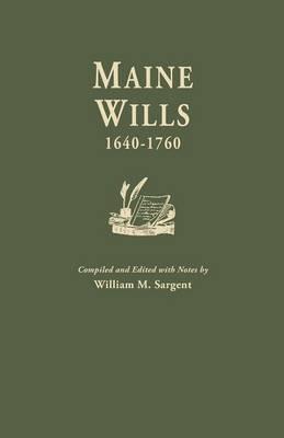 Maine Wills, 1640-1760