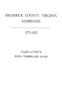 Frederick County, Virginia, Marriages, 1771-1825