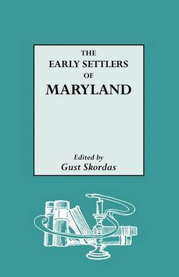 The Early Settlers of Maryland