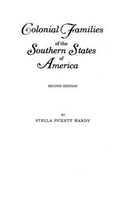 Colonial Families of the Southern States of America