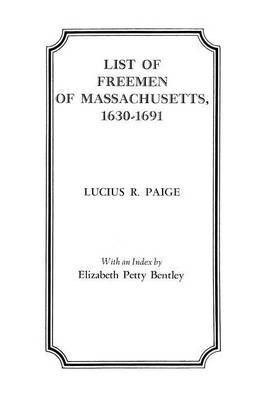 List of Freemen of Massachusetts, 1630-1691