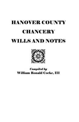 Hanover County Chancery Wills and Notes