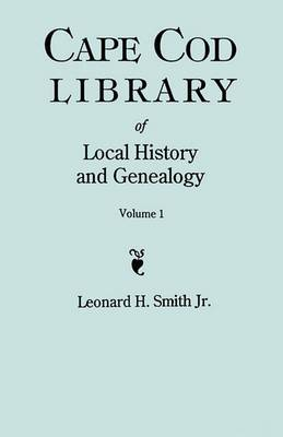 Cape Cod Library of Local History and Genealogy. A Facsimile Edition of 108 Pamphlets in the Early 20th Century. Volume 1: Pamphlets No. 1-No. 59