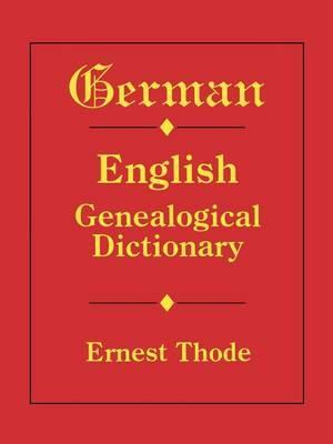 German-English Genealogical Dictionary