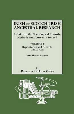 Irish and Scotch-Irish Ancestral Research, Vol. I, Part Three