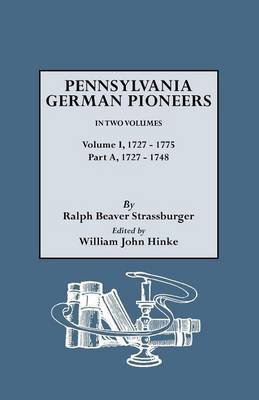 Penna. German Pioneers, Vol. I, PT. a