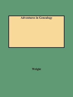 Adventures in Genealogy