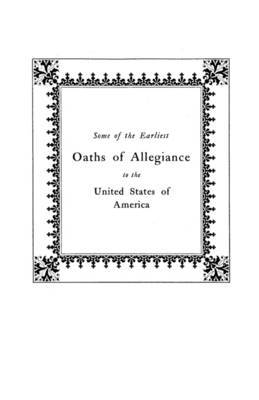 Some of the Earliest Oaths of Allegiance to the United States