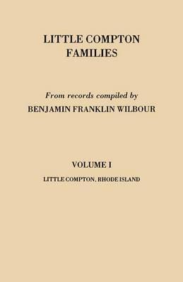 Little Compton Families. Little Compton, Rhode Island. Volume I
