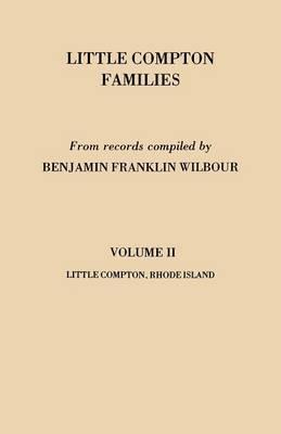 Little Compton Families. Little Compton, Rhode Island. Volume II